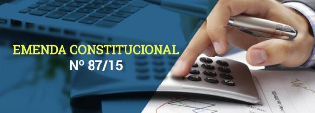 Emenda Constitucional nº 87/2015, publicada no DOU de 17.04.2015